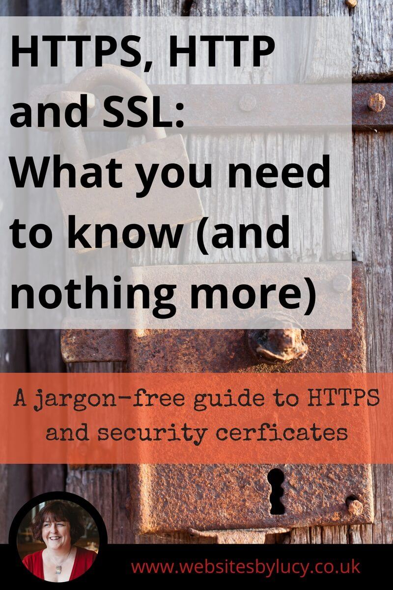 HTTPS, HTTP and SSL: What you need to know (and nothing more!)