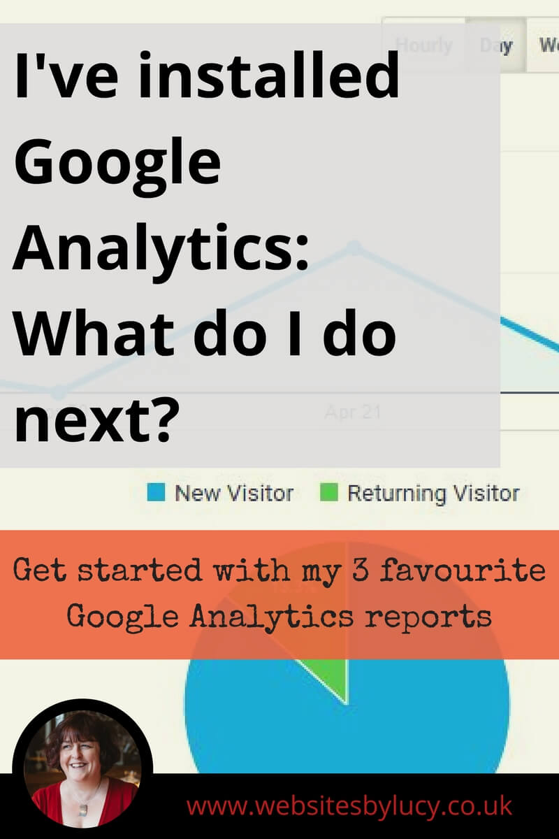 My 3 favourite Google Analytics reports