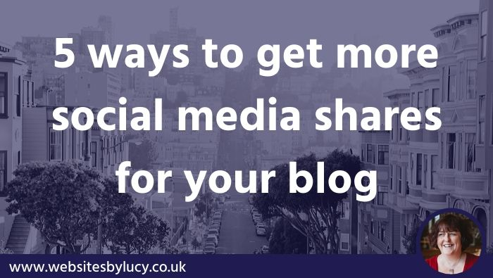 5 ways to get more social media shares for your blog
